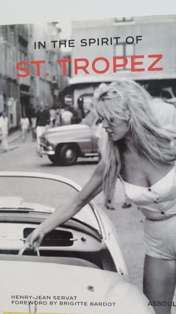 Brigitte Bardot, source the book THE SPIRIT OF ST.TROPEZ by Henry-Jean Servat